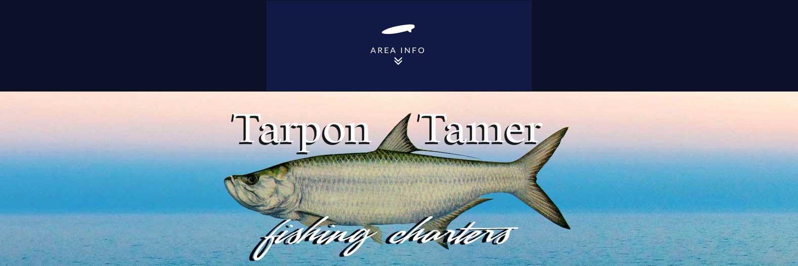 Tarpon Tamer Fishing Charters Area Info
